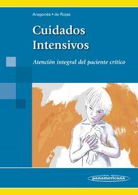 Cuidados Intensivos - Atencion Integral Del Paciente Critic - Rocio Aragones Manzanares