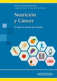 Nutricion Y Cancer - Carlos Gonzalez Svatetz