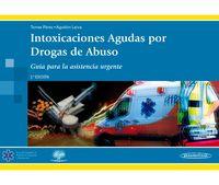 (2 ED) INTOXICACIONES AGUDAS POR DROGAS DE ABUSO - GUIA PAR