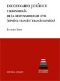Dicc. Juridico - Terminologia De La Responsabilidad Civil - Bernard Thiry