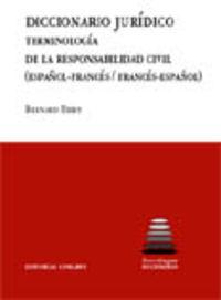 DICC. JURIDICO - TERMINOLOGIA DE LA RESPONSABILIDAD CIVIL