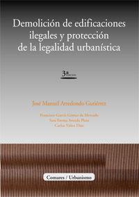 Demolicion De Edificaciones Ilegales (3 Ed) - Aa. Vv.