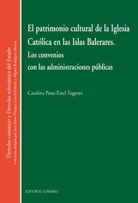 PATRIMONIO CULTURAL DE LA IGLESIA CATOLICA EN LAS ISLAS BALEARES, EL