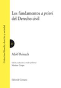 Fundamentos A Priori Del Derecho Civil - Adolf Reinach
