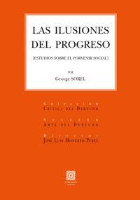 La  ilusion del progreso  -  Estudios Sobre El Porvenir Social - George Sorel