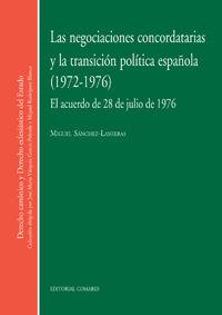 NEGOCIACIONES CONCORDATARIAS Y LA TRANSICION POLITICA ESPAÑOLA, LAS