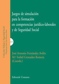 JUEGOS DE SIMULACION PARA LA FORMACION EN COMPETENCIAS JURIDICO