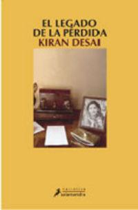 El legado de la perdida - Kiran Desai