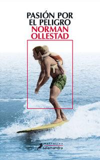 Pasion Por El Peligro - Norman Ollestad