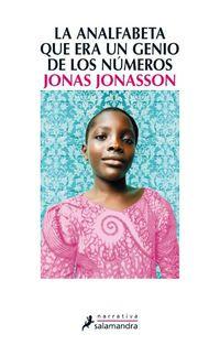 La analfabeta que era un genio de los numeros - Jonas Jonasson