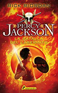 Batalla Del Laberinto, La - Percy Jackson Y Los Dioses Del Olimpo Iv - Rick Riordan