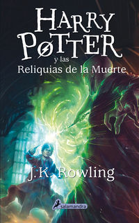 Harry Potter Y Las Reliquias De La Muerte - J. K. Rowling