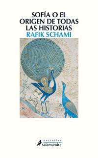 Sofia O El Origen De Todas Las Historias - Rafik Schami