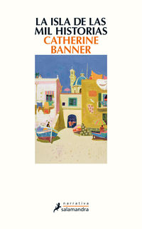 La isla de las mil historias - Catherine Banner