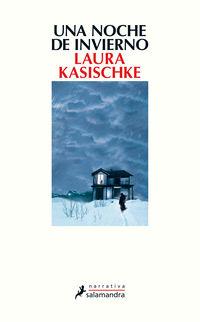 Una noche de invierno - Laura Kasischke