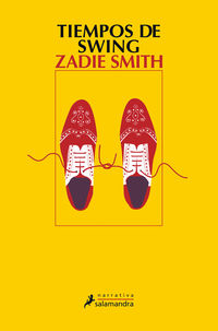 Tiempos De Swing - Zadie Smith