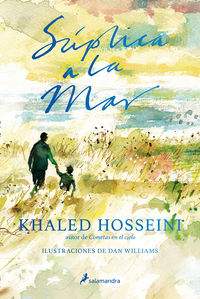 Suplica A La Mar - Khaled Hosseini