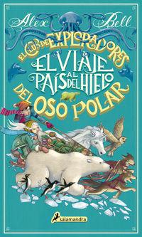 El club de los exploradores del oso polar - Alex Bell