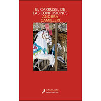 El carrusel de las confusiones - Andrea Camilleri