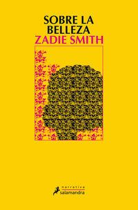 Sobre La Belleza - Zadie Smith