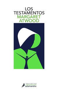Testamentos, Los (el Cuento De La Criada 2) - Margaret Atwood