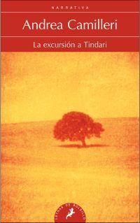 EXCURSION A TINDARI, LA (MONTALBANO LIBRO 7)