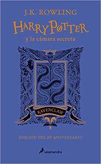 Harry Potter Y La Camara Secreta (ravenclaw) (ed. 20 Aniversario) - Azul - J. K. Rowling