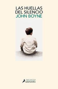Las huellas del silencio - John Boyne