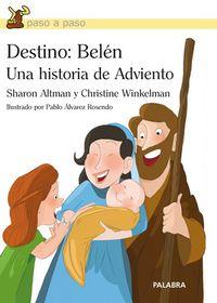 Destino:  Belen - Una Historia De Adviento - Sharon Altman