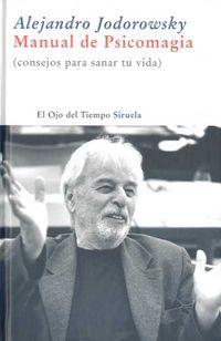 Manual De Psicomagia - Alejandro Jodowsky