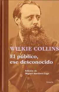 Ese Desconocido, El publico - Wilkie Collins