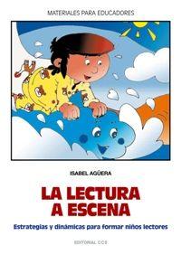 La lectura a escena - Isabel Aguera