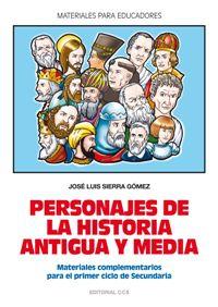 PERSONAJES DE LA HISTORIA ANTIGUA Y MEDIA