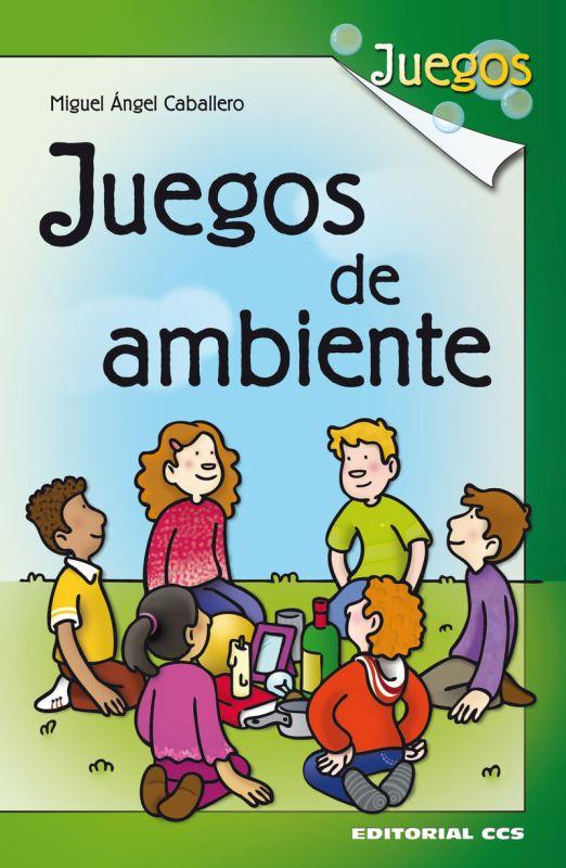 JUEGOS DE AMBIENTE