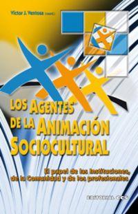 AGENTES DE LA ANIMACION SOCIOCULTURAL