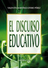 El discurso educativo - Valentin Martinez-Otero