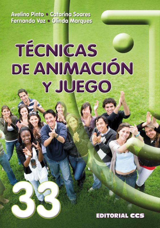 TECNICAS DE ANIMACION Y JUEGO