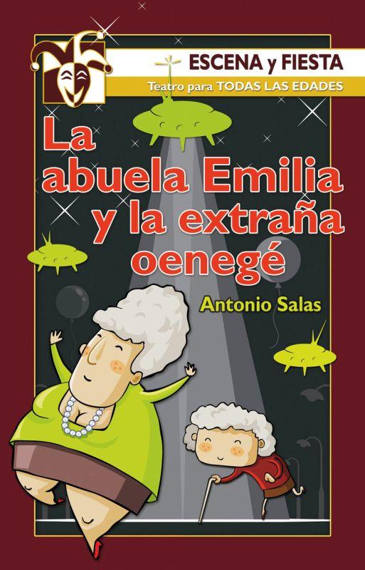 ABUELA EMILIA Y LA EXTRAÑA OENEGE, LA