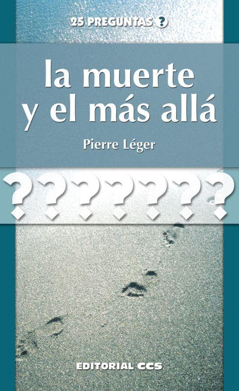 MUERTE Y EL MAS ALLA, LA