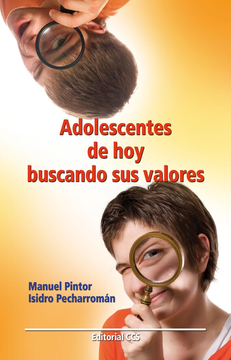 ADOLESCENTES DE HOY BUSCANDO SUS VALORES