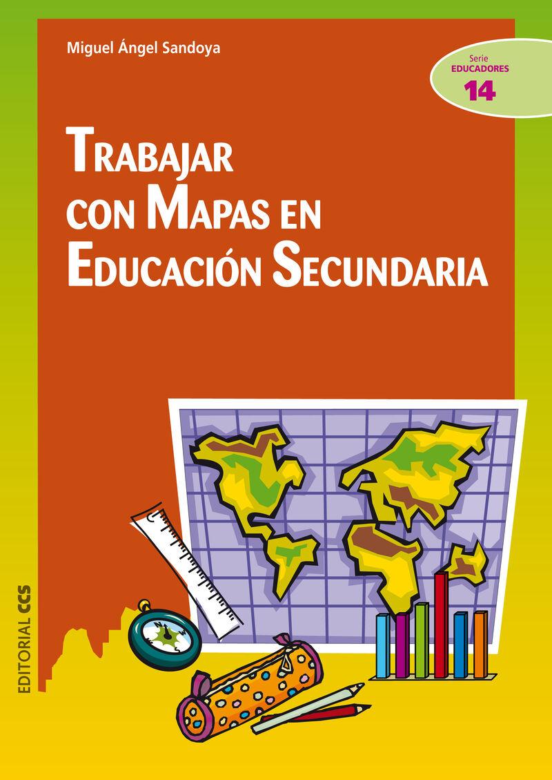 Trabajar Con Mapas En Educacion Secundaria - Miguel Angel Sandoya