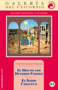 El oro de los duendes verdes o el sabio caracuco - Jose Gonzalez Torices