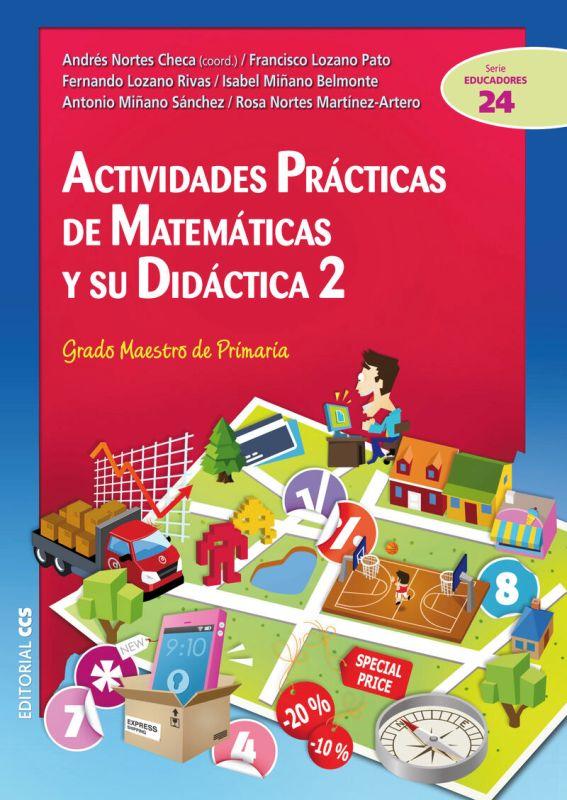 Actividades Practicas De Matematicas Y Su Didactica 2 - Grado Maestro De Primaria - Aa. Vv.