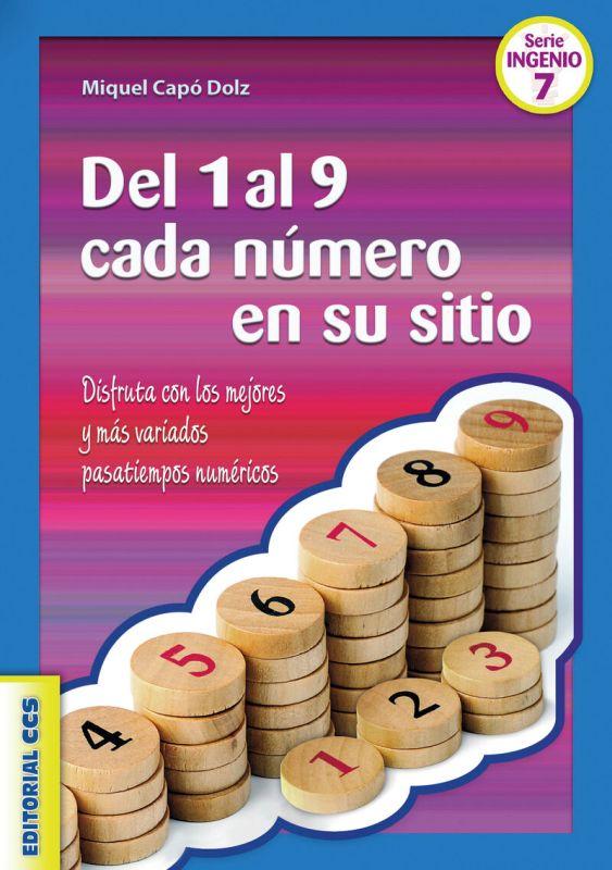 Del 1 Al 9 Cada Numero Es Su Sitio - Miquel Capo Dolz