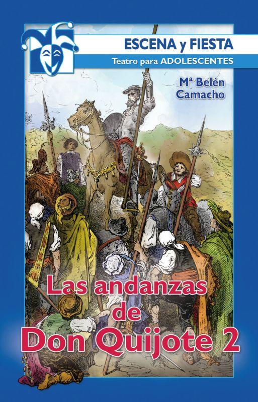ANDANZAS DE DON QUIJOTE, LAS 2
