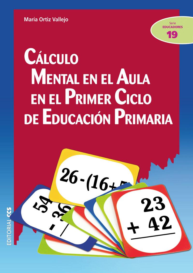 CALCULO MENTAL EN EL AULA EN EL PRIMER CICLO DE EDUCACION PRIMARIA