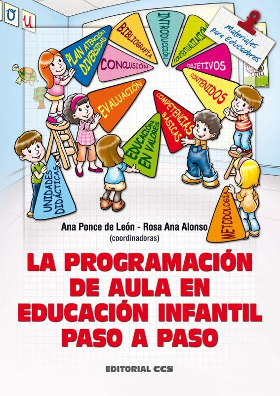 PROGRAMACION DE AULA EN EDUCACION INFANTIL PASO A PASO (+CD)