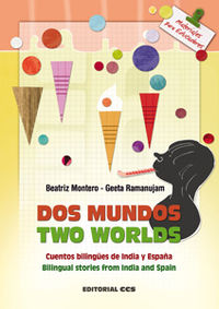 DOS MUNDOS = TWO WORLDS