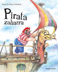 Pirata Zaharra - Ingrid Schubert / Dieter Schubert