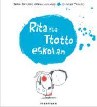 Rita Eta Ttotto Eskolan - Jean-Philippe Arrou-Vignod / Olivier Tallec